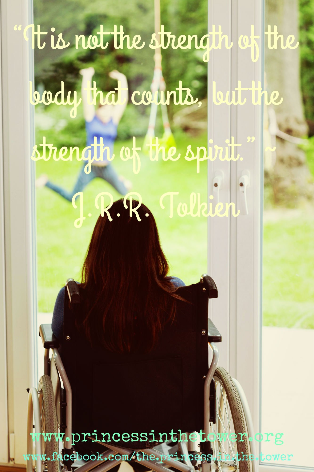 """It is not the strength of the body that counts, but the strength of the spirit."" ~ J.R.R. Tolkien"